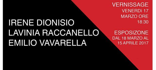 Irene Dionisio, Lavinia Raccanello, Emilio Vavarella